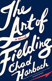 The Art of Fielding (Mass Market Paperback/ Int'l Edition)