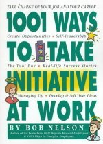 1001 Ways Employees Can Take Initiative at Work (Paper Textbook)