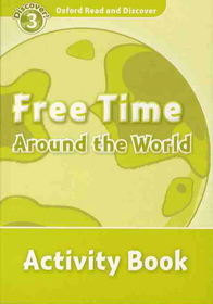 Read and Discover 3: Free Time Around The World - Activity Book (Paperback)