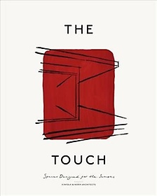 """<font title=""""The Touch: Spaces Designed for the Senses (Hardcover)"""">The Touch: Spaces Designed for the Sense...</font>"""