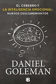 "<font title=""El cerebro y la inteligencia emocional / The Brain and Emotional Intelligence (Paperback) - Spanish Edition"">El cerebro y la inteligencia emocional /...</font>"