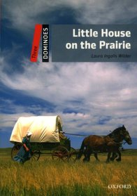 """<font title=""""Dominoes 3 : Little House on the Prairie (Paperback)"""">Dominoes 3 : Little House on the Prairie...</font>"""