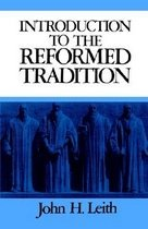 Introduction to the Reformed Tradition (Paperback)