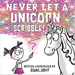 """<font title=""""Never Let a Unicorn Scribble! (Paperback)"""">Never Let a Unicorn Scribble! (Paperback...</font>"""