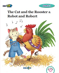 "<font title=""[EBS 초등영어] EBS 초목달 The Cat and the Rooster & Robot and Robert - Earth 2-1"">[EBS 초등영어] EBS 초목달 The Cat and th...</font>"