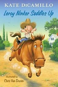 Leroy Ninker Saddles Up (Hardcover)