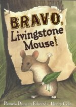 Bravo, Livingstone Mouse (Hardcover )