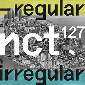 엔시티 127(NCT 127) 1집 - NCT #127 Regular-Irregular