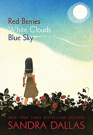 """<font title=""""Red Berries, White Clouds, Blue Sky (Library Binding)"""">Red Berries, White Clouds, Blue Sky (Lib...</font>"""