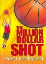 The Million Dollar Shot (Hardcover )