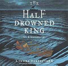 The Half-drowned King (CD / Unabridged)