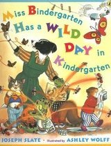 Miss Bindergarten Has a Wild Day in Kindergarten (Paperback)