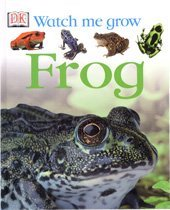 Frog - Watch me grow (Hardcover)