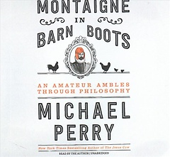 """<font title=""""Montaigne in Barn Boots (CD / Unabridged)"""">Montaigne in Barn Boots (CD / Unabridged...</font>"""