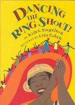 Dancing the Ring Shout (Hardcover )