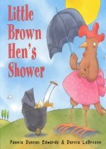 Little Brown Hen's Shower (Hardcover )