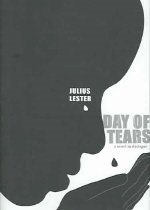 Day of Tears: A Novel in Dialogue (Hardcover)