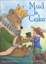 Mud Is Cake (Hardcover / 1st Ed. )