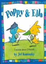 Poppy & Ella : 3 Stories About 2 Best Friends (Hardcover )