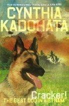 "<font title=""Cracker!: The Best Dog in Vietnam (Hardcover) "">Cracker!: The Best Dog in Vietnam (Hardc...</font>"