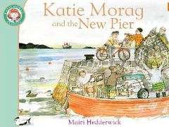 Katie Morag and the New Pier (Paperback)