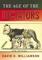 The Age of the Dictators: A Study of the European Dictatorships, 1918-53 (Paperback)