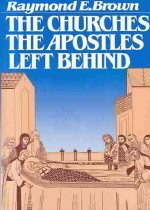 The Churches the Apostles Left Behind (Paperback)