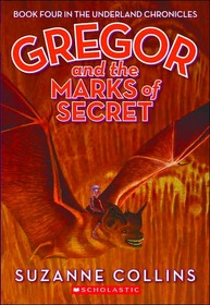 Underland Chronicles #4 : Gregor and the Marks of Secret (Paperback/ Reprint)