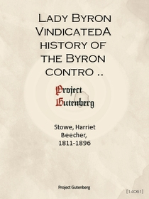 "<font title=""Lady Byron VindicatedA history of the Byron controversy from its beginning in 1816 to the present time"">Lady Byron VindicatedA history of the ...</font>"