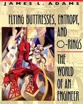 "<font title=""Flying Buttresses, Entropy, and O-Rings: The World of an Engineer (Paperback) "">Flying Buttresses, Entropy, and O-Rings:...</font>"