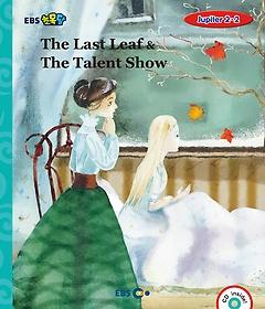 "<font title=""[EBS 초등영어] EBS 초목달 The Last Leaf & The Talent Show - Jupiter 2-2"">[EBS 초등영어] EBS 초목달 The Last Leaf ...</font>"