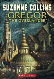 Underland Chronicles #1 : Gregor the Overlander (Paperback)