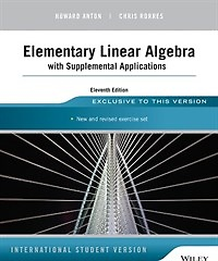 Elementary Linear Algebra With Supplemental Applications (Paperback/ 11 I.S.ed)