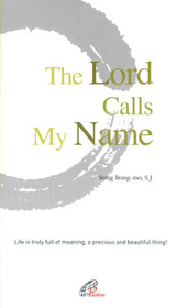 The Lord Calls My Name (영문판)