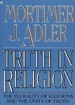 Truth in Religion: The Plurality of Religions and the Unity of Truth, an Essay in the Philosophy of Religion (Paperback)