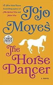 The Horse Dancer (Paperback)