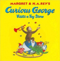 """<font title=""""Curious George Visits a Toy Store (Paperback)"""">Curious George Visits a Toy Store (Paper...</font>"""