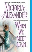 When We Meet Again (Mass Market Paperback)