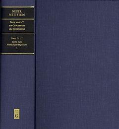 """<font title=""""Neuer Wettstein: Texte Zum Neuen Testament Aus Griechentum Und Hellenismus/Band 1/Teilband 1.2--Texte Zum Matthausevangelium (Hardcover) """">Neuer Wettstein: Texte Zum Neuen Testame...</font>"""