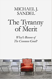 """<font title=""""The Tyranny of Merit: What's Become of the Common Good? (Paperback)"""">The Tyranny of Merit: What's Become of ...</font>"""