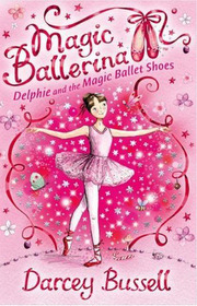 Magic Ballerina #01 : Delphin And The Magic Ballet Shoes (Paperback+ CD)