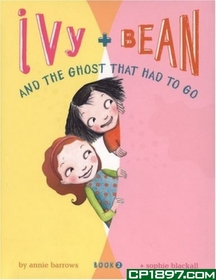 "<font title=""Ivy and Bean #2 : And the Ghost That Had to Go (Paperback)"">Ivy and Bean #2 : And the Ghost That Had...</font>"