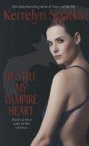 Be Still My Vampire Heart (Mass Market Paperback)
