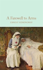 A Farewell To Arms (Hardcover)