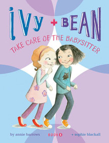 "<font title=""Ivy and Bean #4 : Take Care of the Babysitter (Paperback)"">Ivy and Bean #4 : Take Care of the Babys...</font>"