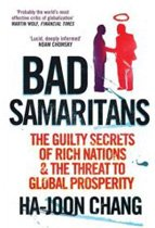 """<font title=""""Bad Samaritans: The Guilty Secrets of Rich Nations and the Threat to Global Prosperity (Paperback/영국판)  """">Bad Samaritans: The Guilty Secrets of Ri...</font>"""