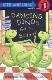 Dancing Dinos Go to School (Hardcover)