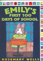 Emily's First 100 Days of School (Paperback/ Revised)