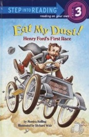 Eat My Dust! Henry Ford's First Race (Hardcover)