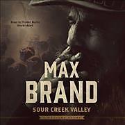 Sour Creek Valley (CD / Unabridged)
